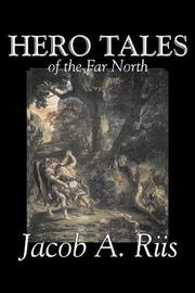 Hero Tales of the Far North by Jacob A Riis image