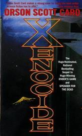 Xenocide (Ender #3) by Orson Scott Card