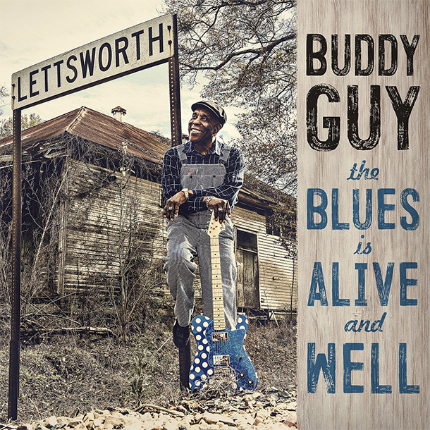 The Blues Is Alive And Well by Buddy Guy image