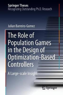 The Role of Population Games in the Design of Optimization-Based Controllers by Julian Barreiro-Gomez