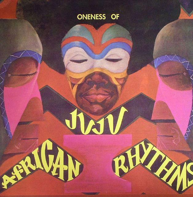 African Rhythms by ONENESS OF JUJU