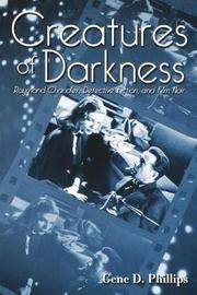 Creatures of Darkness by Gene D Phillips