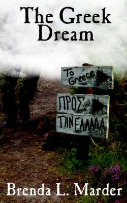 The Greek Dream by Brenda L. Marder image
