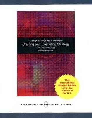Crafting and Executing Strategy: Text and Readings by Jr. Arthur A Thompson image