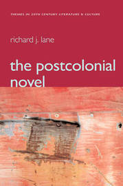 The Postcolonial Novel by Richard Lane image