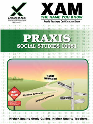 Praxis Social Studies 10081: Teacher Certification Exam by Sharon Wynne image