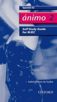 Animo: 2: A2 WJEC Self-study Guide with CD-ROM by Isabel Alonso De Sudea image