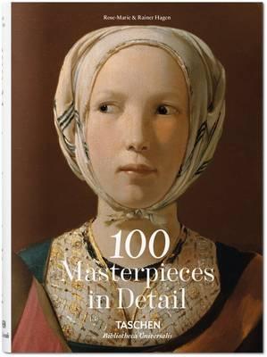 100 Masterpieces in Detail by Rainer & Rose-Marie Hagen