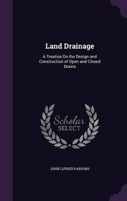 Land Drainage by John Luther Parsons image
