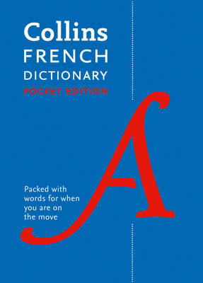 French Pocket Dictionary by Collins Dictionaries