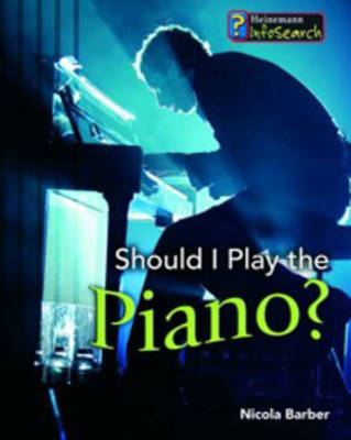 Should I Play the Piano? by Nicola Barber image