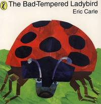 The Bad-tempered Ladybird by Eric Carle image