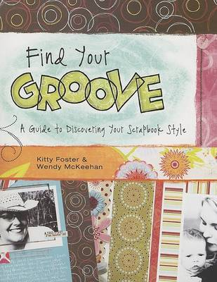 Find Your Groove by Kitty Foster