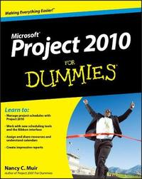 Project 2010 For Dummies by Nancy C Muir