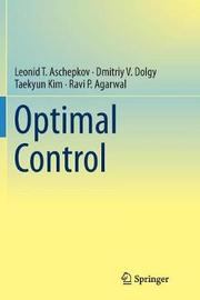 Optimal Control by Leonid T. Aschepkov