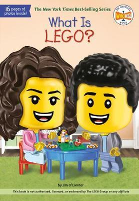 What Is LEGO? by Jim O'Connor