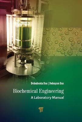 Biochemical Engineering by Debabrata Das