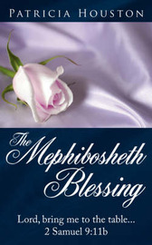 The Mephibosheth Blessing by Patricia Houston image