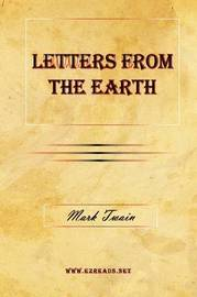 Letters from the Earth by Mark Twain )