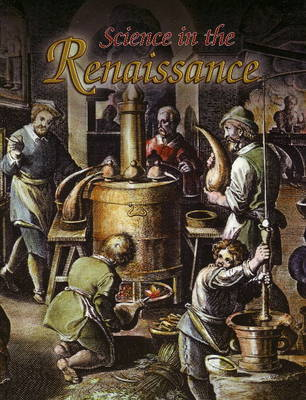 Science in the Renaissance by Lisa Mullins