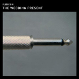 Plugged In (CD/DVD) by The Wedding Present