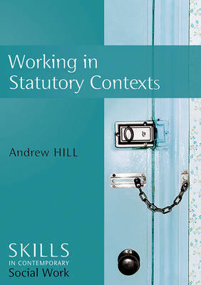 Working in Statutory Contexts by Andrew Hill