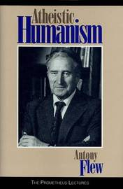 Atheistic Humanism by Antony Flew image