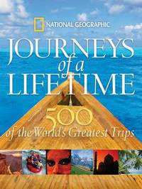 Journeys of a Lifetime by National Geographic image