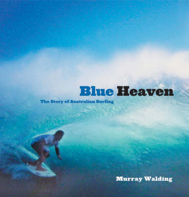 Blue Heaven by Murray Walding