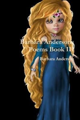 Barbara Andersons Poems Book III by Barbara Anderson