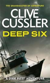Deep Six (Dirk Pitt #7) by Clive Cussler image