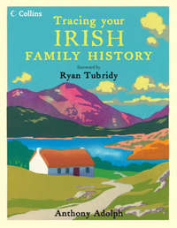Collins Tracing Your Irish Family History by Anthony Adolph image