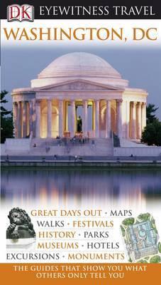 DK Eyewitness Travel Guide: Washington DC by Susan Burke image
