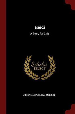 Heidi by Johanna Spyri image