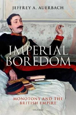 Imperial Boredom by Jeffrey A. Auerbach image