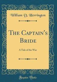 The Captain's Bride by William D Herrington image