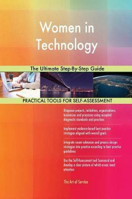 Women in Technology the Ultimate Step-By-Step Guide by Gerardus Blokdyk image