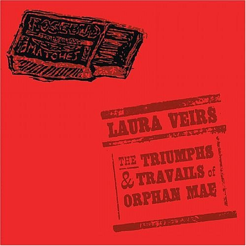The Triumphs And Travails Of Orphan Mae by Veirs image