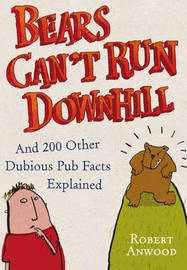 Bears Can't Run Downhill by Robert Anwood image