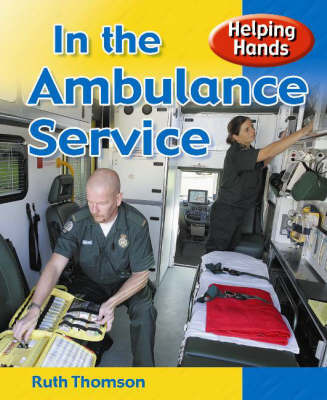 In the Ambulance Service by Ruth Thompson