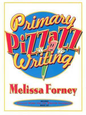Primary Pizzazz Writing by Melissa Forney