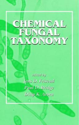 Chemical Fungal Taxonomy by Jens C Frisvad
