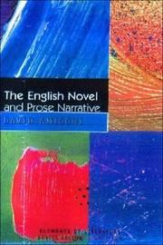 The English Novel and Prose Narrative by David Amigoni image