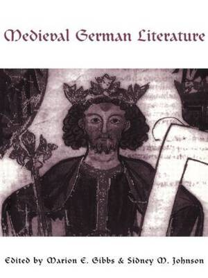 Medieval German Literature by Marion Gibbs