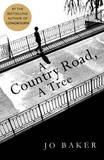A Country Road, A Tree by Jo Baker