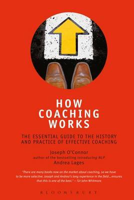 How Coaching Works by Joseph O'Connor
