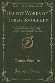 Select Works of Tobias Smollett, Vol. 2 of 2 by Tobias Smollett
