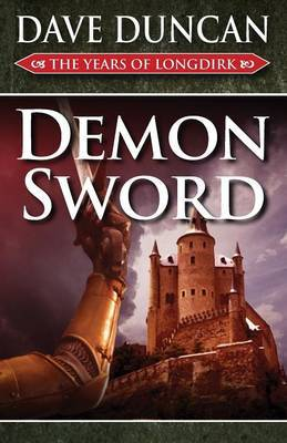 Demon Sword by Dave Duncan