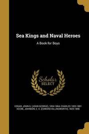 Sea Kings and Naval Heroes by Charles 1823-1891 Keene image