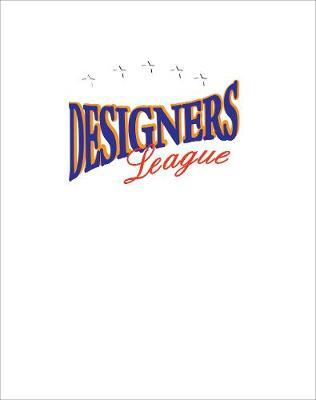 Designers League by David Policoff